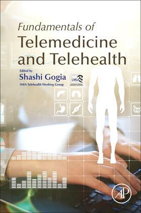 Gogia | Fundamentals of Telemedicine and Telehealth | Buch | sack.de
