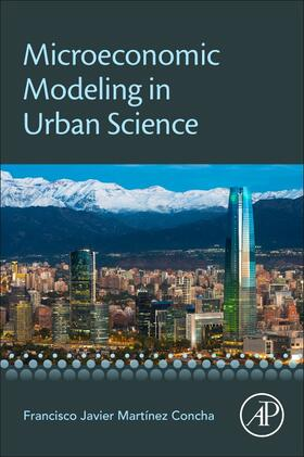Martinez Concha   Microeconomic Modeling in Urban Science   Buch   sack.de