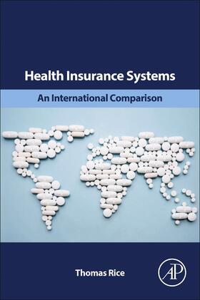 Rice | Health Insurance Systems | Buch | sack.de