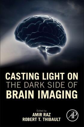 Raz / Thibault | Casting Light on the Dark Side of Brain Imaging | Buch | sack.de