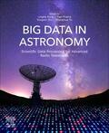 Kong / Huang / Zhu |  Big Data in Astronomy | Buch |  Sack Fachmedien