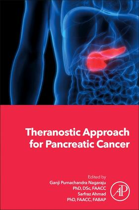 Nagaraju / Ahmad | Theranostic Approach for Pancreatic Cancer | Buch | sack.de