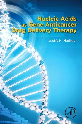 Madkour | Nucleic Acids as Gene Anticancer Drug Delivery Therapy | Buch | sack.de