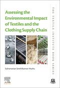 Muthu |  Assessing the Environmental Impact of Textiles and the Clothing Supply Chain | Buch |  Sack Fachmedien