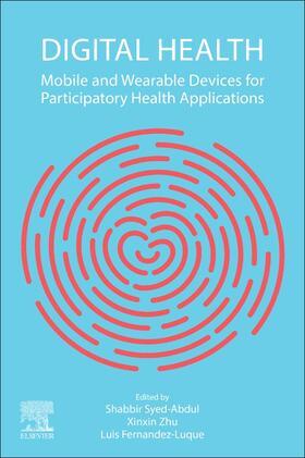 Syed-Abdul / Zhu / Fernandez-Luque   Digital Health   Buch   sack.de