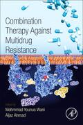 Wani / Ahmad |  Combination Therapy Against Multidrug Resistance | Buch |  Sack Fachmedien