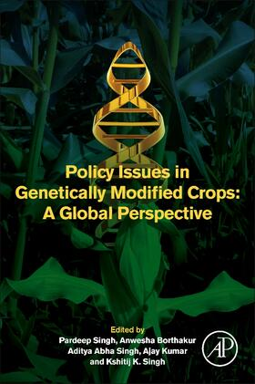 Singh / Borthakur / Singh   Policy Issues in Genetically Modified Crops   Buch   sack.de