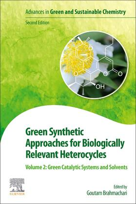 Brahmachari | Green Synthetic Approaches for Biologically Relevant Heterocycles | Buch | sack.de