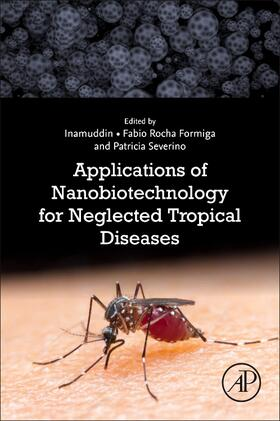 Formiga / Inamuddin / Severino | Applications of Nanobiotechnology for Neglected Tropical Diseases | Buch | sack.de