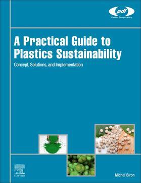 Biron | A Practical Guide to Plastics Sustainability | Buch | sack.de