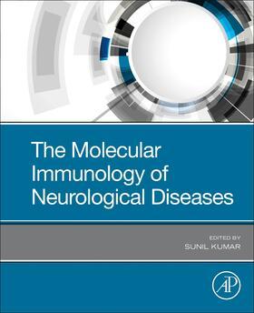 The Molecular Immunology of Neurological Diseases | Buch | sack.de