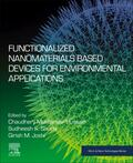 Hussain / Shukla / Joshi |  Functionalized Nanomaterials Based Devices for Environmental Applications | Buch |  Sack Fachmedien