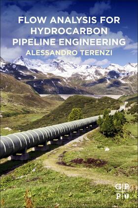 Terenzi | Flow Analysis for Hydrocarbon Pipeline Engineering | Buch | sack.de