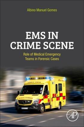 Gomes | EMS in Crime Scene | Buch | sack.de
