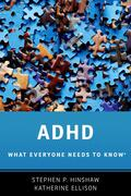 Hinshaw / Ellison |  ADHD: What Everyone Needs to Know(r) | Buch |  Sack Fachmedien
