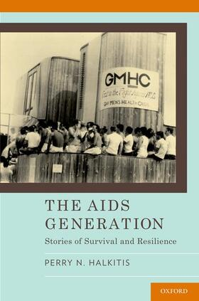 Halkitis | The AIDS Generation | Buch | sack.de