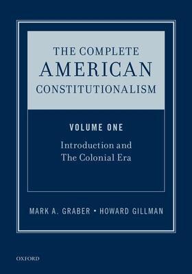 Gillman / Graber / Whittington   The Complete American Constitutionalism, Volume One   Buch   sack.de