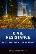 Chenoweth |  Civil Resistance: What Everyone Needs to Know(r) | Buch |  Sack Fachmedien