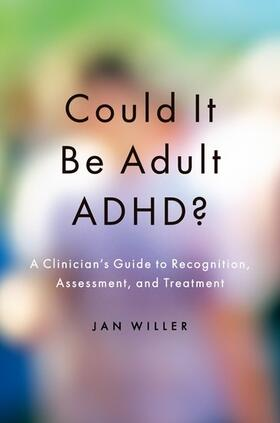 Willer | Could it be Adult ADHD? | Buch | sack.de