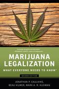 Caulkins / Kilmer / Kleiman |  Marijuana Legalization: What Everyone Needs to Know(r) | Buch |  Sack Fachmedien