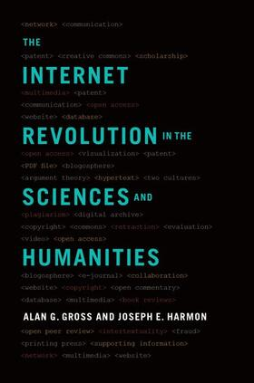 Gross / Harmon | The Internet Revolution in the Sciences and Humanities | Buch | sack.de