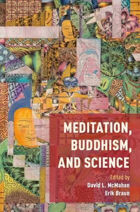 McMahan / Braun | Meditation, Buddhism, and Science | Buch | sack.de