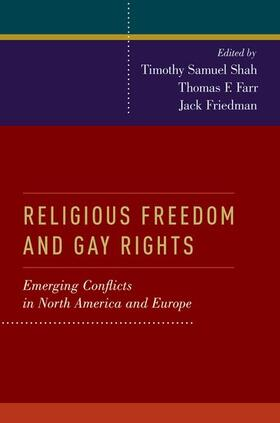 Shah / Farr / Friedman   Religious Freedom and Gay Rights   Buch   sack.de