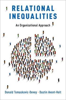 Tomaskovic-Devey / Avent-Holt | Relational Inequalities | Buch | sack.de