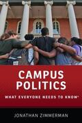Zimmerman |  Campus Politics: What Everyone Needs to Know(r) | Buch |  Sack Fachmedien