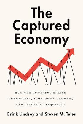 Lindsey / Teles | The Captured Economy | Buch | sack.de