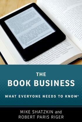Shatzkin / Riger | The Book Business | Buch | sack.de