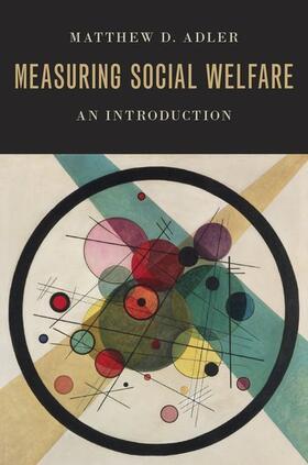 Adler   Measuring Social Welfare: An Introduction   Buch   sack.de