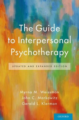 Weissman / Markowitz / Klerman | The Guide to Interpersonal Psychotherapy | Buch | sack.de