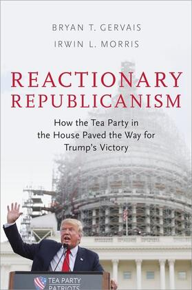 Gervais / Morris   Reactionary Republicanism   Buch   sack.de