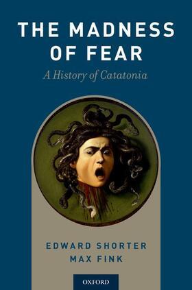Shorter / Fink | The Madness of Fear | Buch | sack.de
