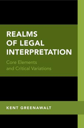 Greenawalt | Realms of Legal Interpretation | Buch | sack.de