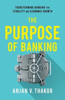 Thakor   The Purpose of Banking   Buch   sack.de
