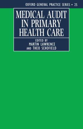 Lawrence / Schofield | Medical Audit in Primary Health Care | Buch | sack.de