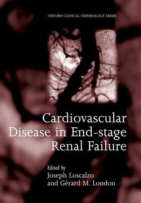 Loscalzo / London | Cardiovascular Disease in End-Stage Renal Failure | Buch | sack.de