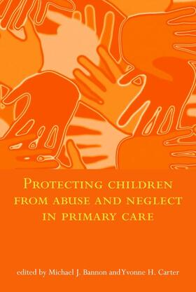 Bannon / Carter | Protecting Children from Abuse and Neglect in Primary Care | Buch | sack.de