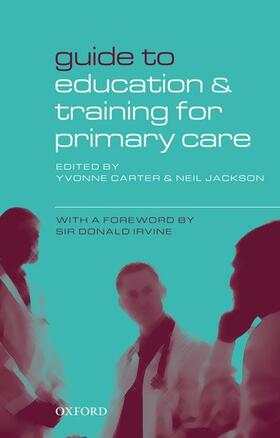 Carter / Jackson | Guide to Education and Training for Primary Care | Buch | sack.de