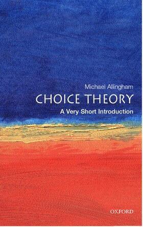 Allingham   Choice Theory: A Very Short Introduction   Buch   sack.de
