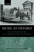 Wollenberg    Music at Oxford in the Eighteenth and Nineteenth Centuries   Buch    Sack Fachmedien