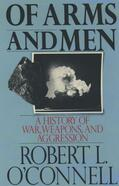 O'Connell |  Of Arms and Men | Buch |  Sack Fachmedien