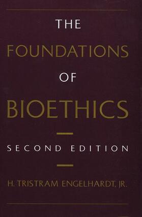 Engelhardt | Foundations of Bioethics | Buch | sack.de