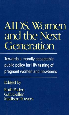 Faden / Geller / Powers | AIDS, Women and the Next Generation | Buch | sack.de