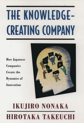 Nonaka / Takeuchi | The Knowledge-Creating Company | Buch | sack.de