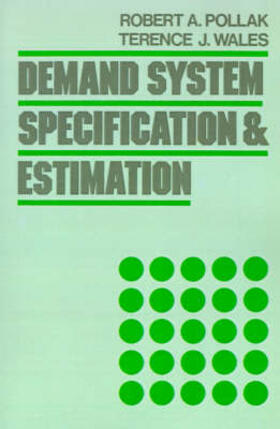 Pollak / Wales | Demand System Specification and Estimation | Buch | sack.de