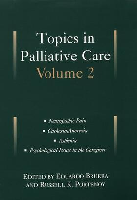 Bruera / Portenoy | Topics in Palliative Care: Volume 2 | Buch | sack.de