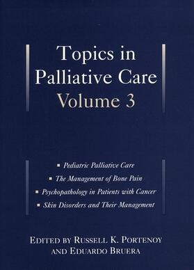 Portenoy / Bruera | Topics in Palliative Care: Volume 3 | Buch | sack.de